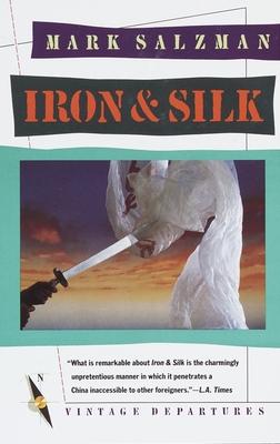 Iron & Silk - Salzman, Mark