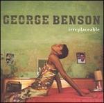 Irreplaceable - George Benson