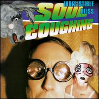 Irresistible Bliss - Soul Coughing