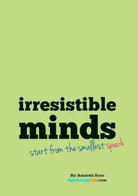 Irresistible Minds - Workbook & Journal - Ross, Amanda