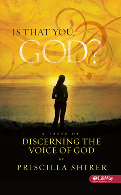 Is That You God?: A Taste of Discerning the Voice of God (Booklet) - Shirer, Priscilla