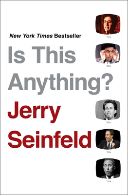 Is This Anything? - Seinfeld, Jerry