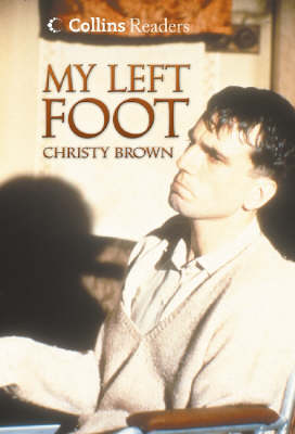 My Left Foot - Brown, Christy, and Clark, Helen (Volume editor)