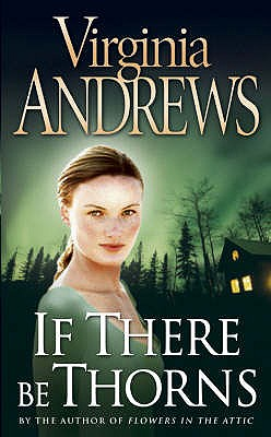 If There be Thorns - Andrews, Virginia
