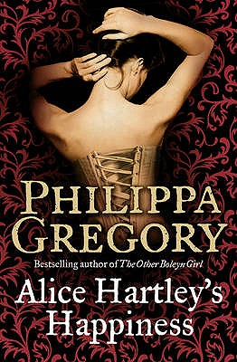 Alice Hartley's Happiness - Gregory, Philippa