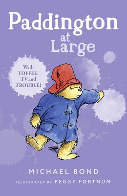 Paddington at Large - Bond, Michael