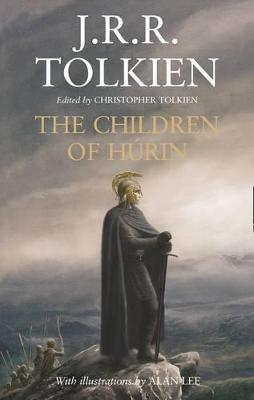 The Children of Hurin - Tolkien, J. R. R., and Tolkien, Christopher (Editor)