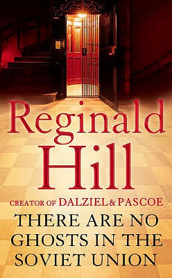 There are No Ghosts in the Soviet Union - Hill, Reginald