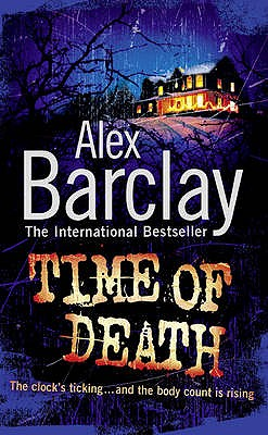 Time of Death - Barclay, Alex