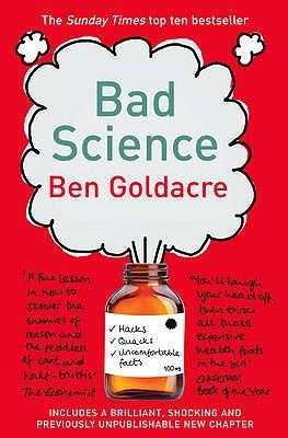 Bad Science - Goldacre, Ben