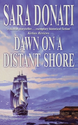Dawn on a Distant Shore - Donati, Sara