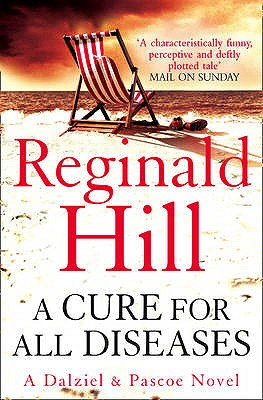 A Cure for All Diseases - Hill, Reginald