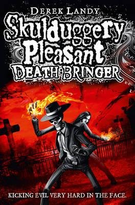 Skulduggery Pleasant: Death Bringer - Landy, Derek