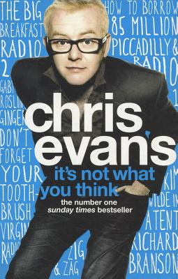 It's Not What You Think - Evans, Chris