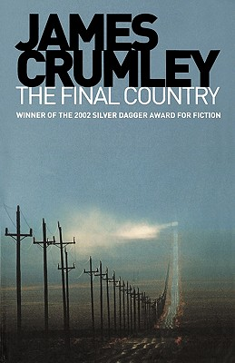 The Final Country - Crumley, James