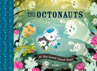 The Octonauts and the Great Ghost Reef -
