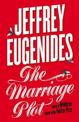 The Marriage Plot - Eugenides, Jeffrey