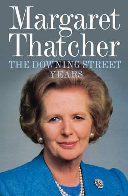 The Downing Street Years - Thatcher, Margaret