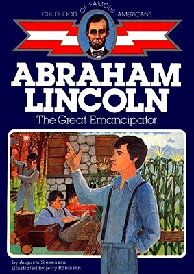 Abraham Lincoln: The Great Emancipator - Stevenson, Augusta