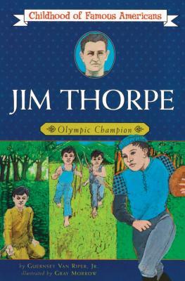Jim Thorpe: Olympic Champion - Van Riper, Guernsey, and Van Riper, Jr