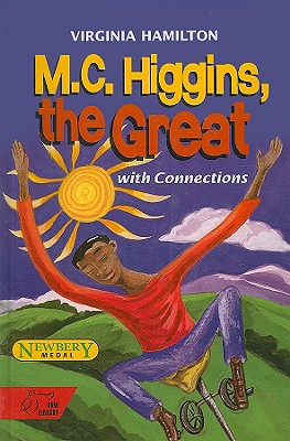 M.C. Higgins, the Great: With Connections - Hamilton, Virginia