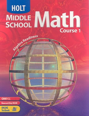 Holt Middle School Math, Course 1 - Bennett, Jennie M, and Chard, David J, and Jackson, Audrey