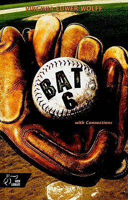 Bat 6 with Connections - Wolff, Virginia Euwer