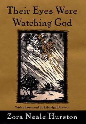 Their Eyes Were Watching God - Hurston, Zora Neale, and Danticat, Edwidge (Foreword by)