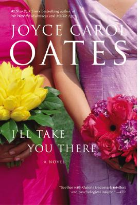 I'll Take You There - Oates, Joyce Carol