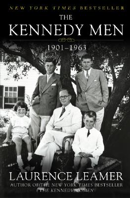 The Kennedy Men: 1901-1963 - Leamer, Laurence