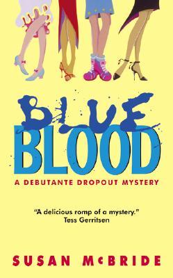 Blue Blood - McBride, Susan, PhD