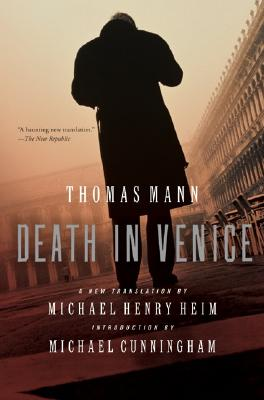Death in Venice - Mann, Thomas, and Heim, Michael Henry (Translated by), and Cunningham, Michael (Introduction by)