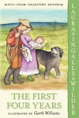 The First Four Years - Wilder, Laura Ingalls