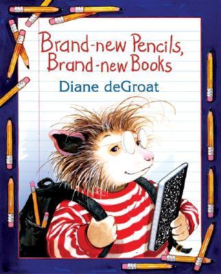 Brand-New Pencils, Brand-New Books - de Groat, Diane