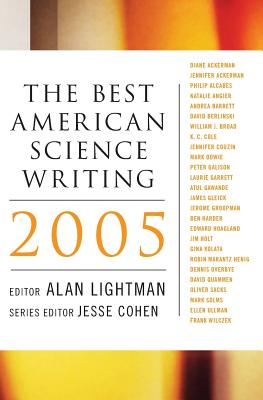 The Best American Science Writing - Lightman, Alan (Editor), and Cohen, Jesse (Editor)