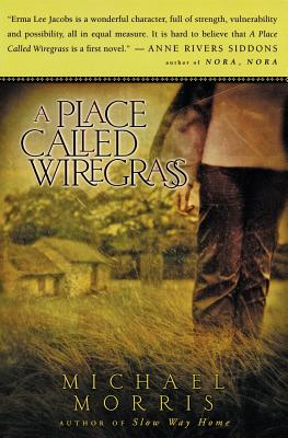 A Place Called Wiregrass - Morris, Michael