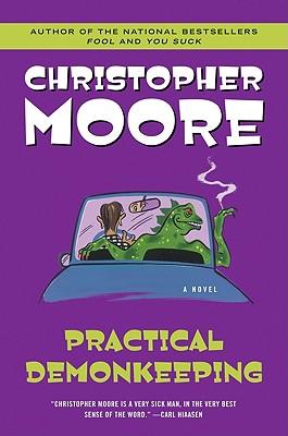 Practical Demonkeeping - Moore, Christopher