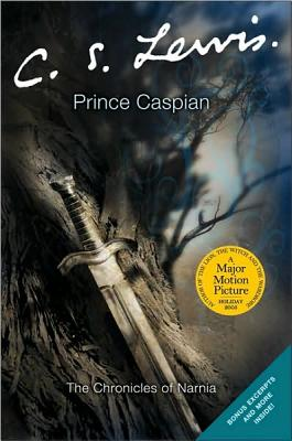 Prince Caspian: The Return to Narnia - Lewis, C S