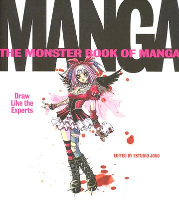 The Monster Book of Manga: Draw Like the Experts - Estudio, Joso (Editor)