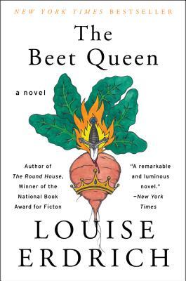 The Beet Queen - Erdrich, Louise