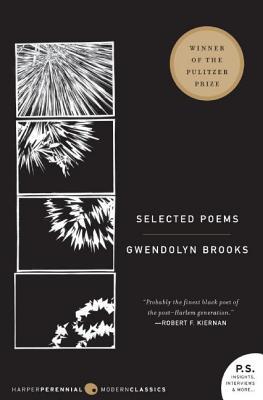 Selected Poems - Brooks, Gwendolyn