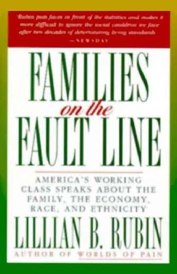 Families on the Fault Line - Rubin, Lillian B