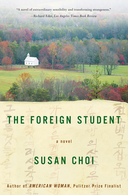 The Foreign Student - Choi, Susan