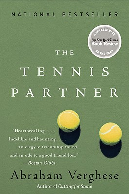 The Tennis Partner - Verghese, Abraham, M.D.