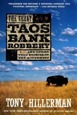 The Great Taos Bank Robbery - Hillerman, Tony