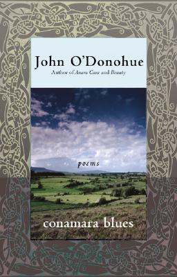 Conamara Blues: Poems - O'Donohue, John, PH.D.