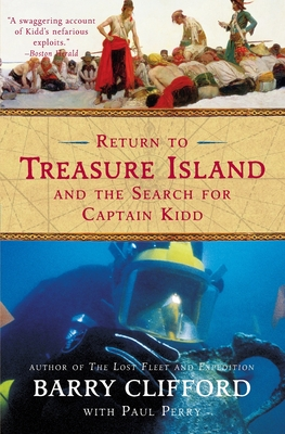 Return to Treasure Island and the Search for Captain Kidd - Clifford, Barry, and Perry, Paul