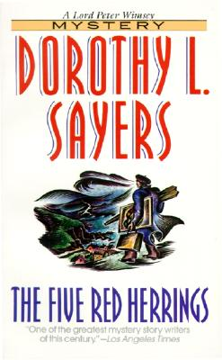 The Five Red Herrings - Sayer, Dorothy L, and Sayers, Dorothy L