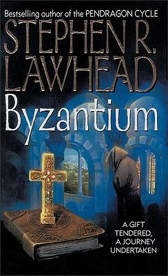 Byzantium - Lawhead, Stephen R, and Zondervan Publishing