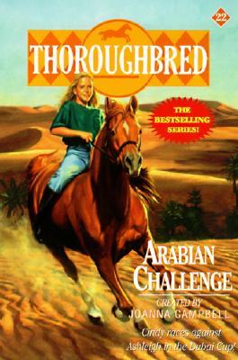Thoroughbred #22 Arabian Challenge - Campbell, Joanna, and Bentley, Karen